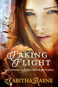 Taking Flight - A Clockwork Butterfly Trilogy book 2 cover