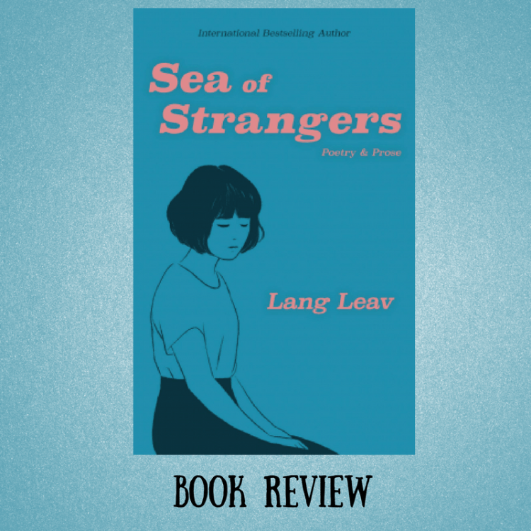 [Book Review] Sea of Strangers by Lang Leav
