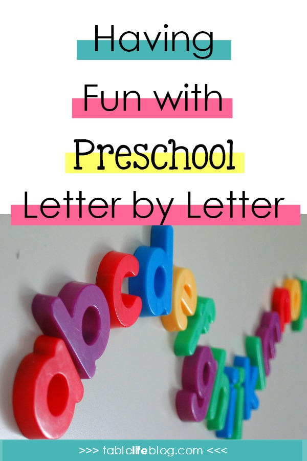 Having Fun with Preschool Learning Letter by Letter