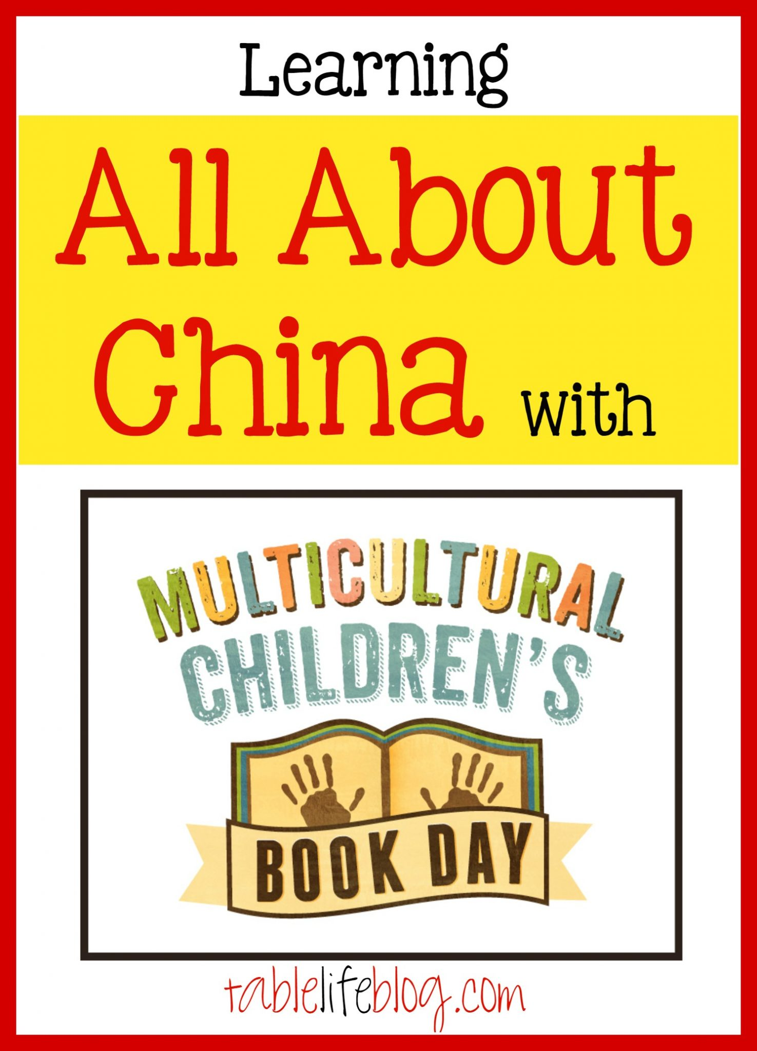 Learning All About China - TableLifeBlog