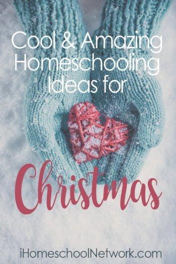 No prep, last-minute Homeschool Christmas Ideas