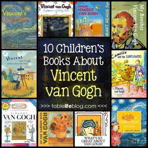 10 children s books about vincent van gogh tablelifeblog