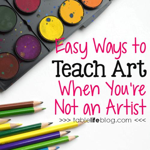 Easy Ways to Teach Art When You're Not an Artist
