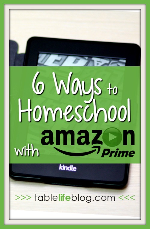 6 Ways to Homeschool with Amazon Prime