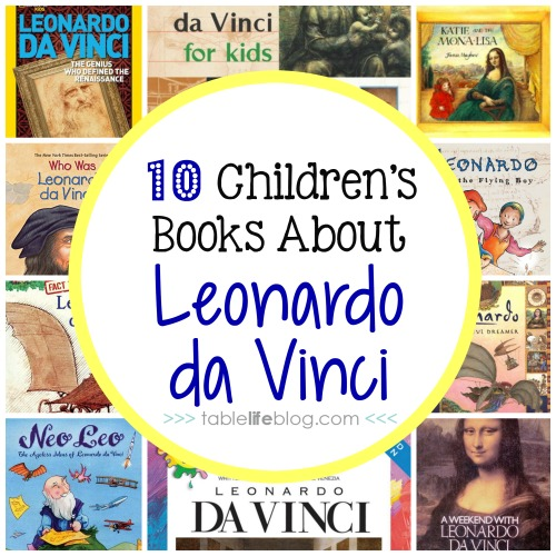 10 Children's Books About Leonardo da Vinci