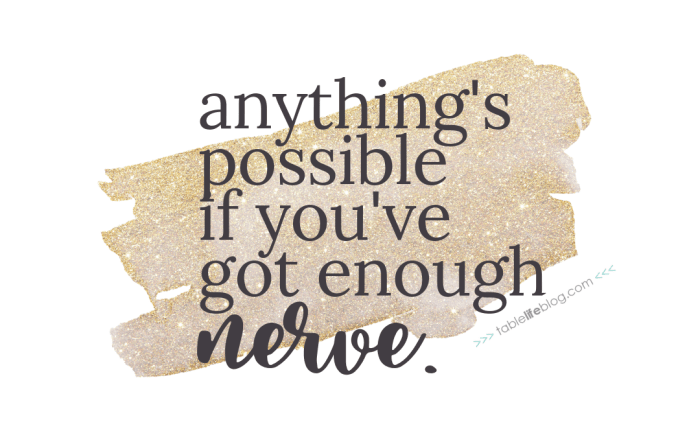 """""""Anything's possible if you've got enough nerve."""" - 10 Marvelously Magical Harry Potter Quotes (+ Free Printable Decor & Phone Backgrounds)"""