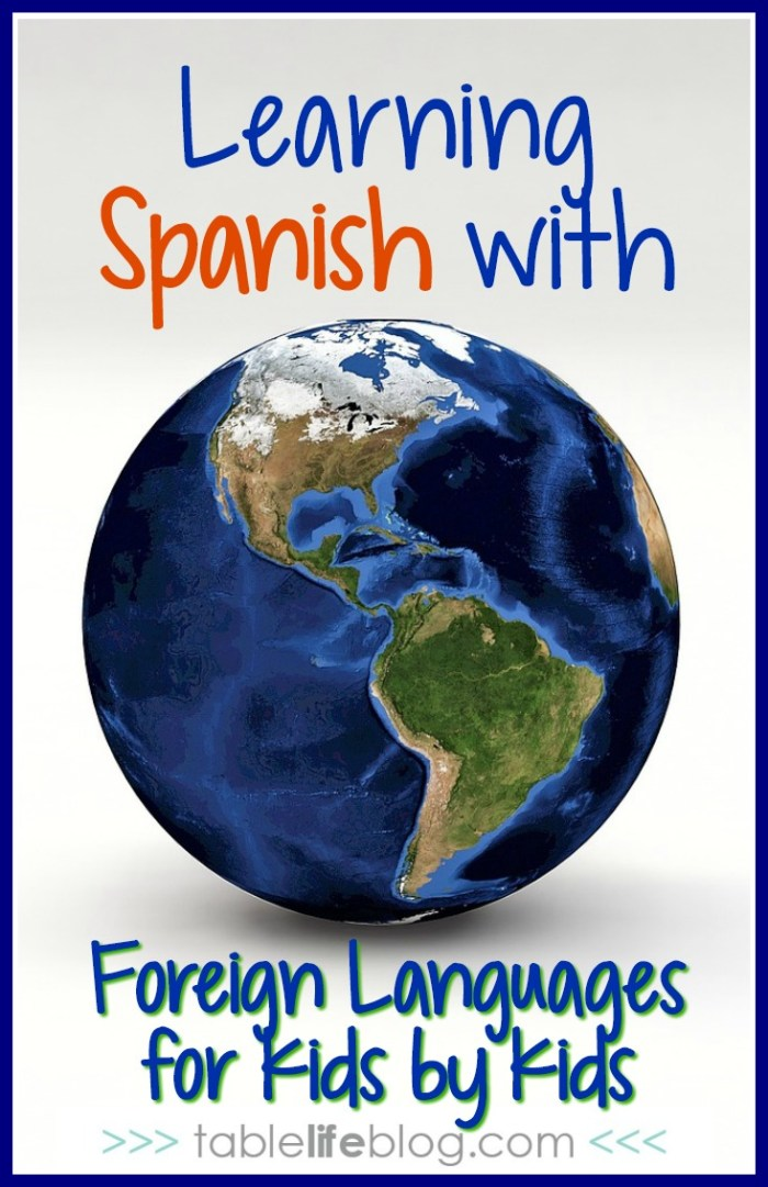 Learning Spanish with Foreign Languages for Kids by Kids