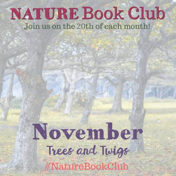 Nature Book Club - Trees and Twigs Month (Nature Book Club: Four Seasons Tree Art Project Inspired by Sky Tree)