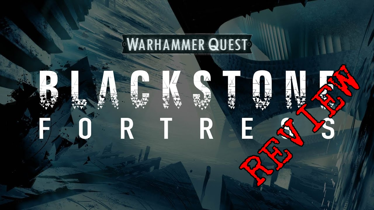 BlackstoneFortressReview