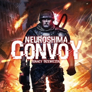 Review: Neuroshima: Convoy