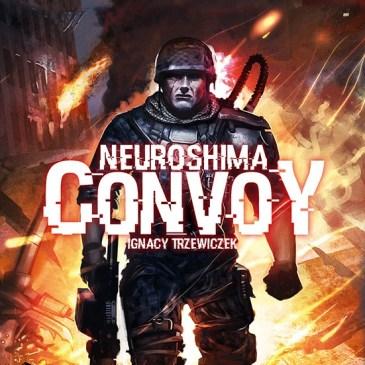 Review: Neuroshima: Convoy