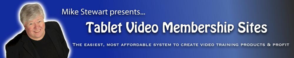 Tablet Video Membership Sites