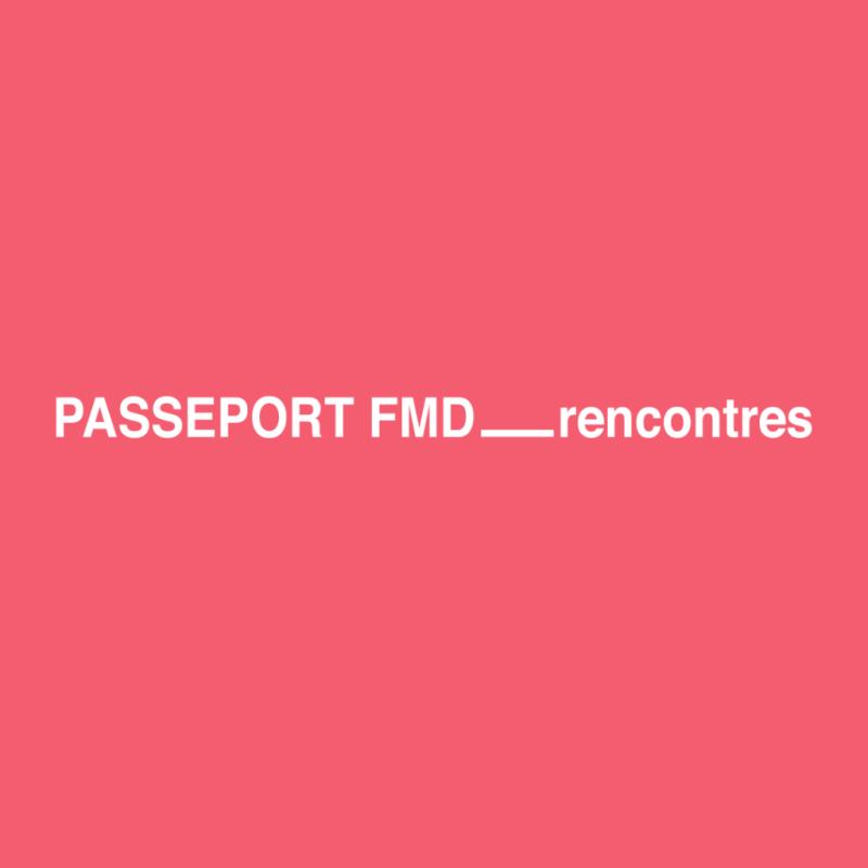 #FMDMTL Festival mode & design Passeport FMD_Rencontres