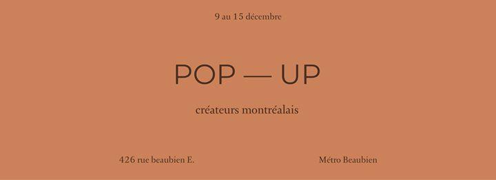 POP - UP — Créateurs Montréalais chez Miljours Studio