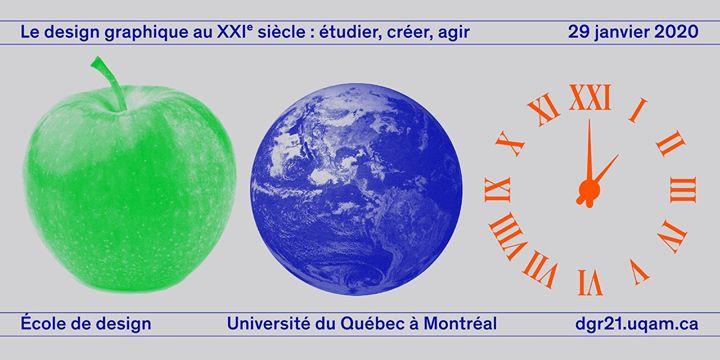 Le design graphique au 21e siècle : étudier, créer, agir @ UQÀM Pavillon Sherbrooke | Montreal | QC | Canada