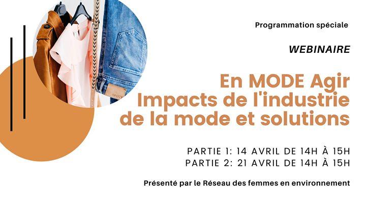 Partie 1 / En MODE Agir: Impacts de l'industrie de la mode et solutions