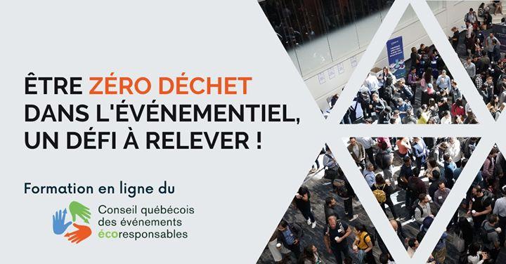 Formation en ligne : Un événement zéro-déchet @ Conseil québécois des événements écoresponsables - CQEER- Les Vivats   Montreal   QC   Canada