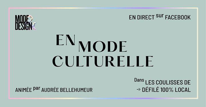 En Mode Culturelle : les coulisses @ Festival Mode & Design | Montreal | QC | Canada