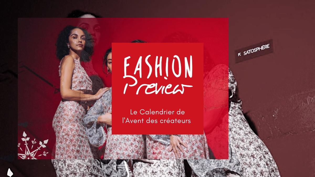 Fashion Preview présente son Calendrier de l'Avent des créateurs