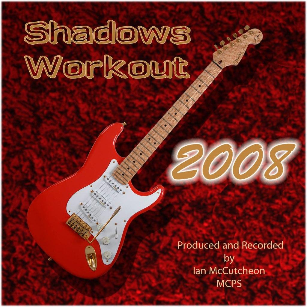 Shadows Workout 2008