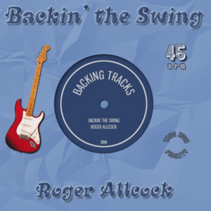 Backin' the Swing - Roger Allcock