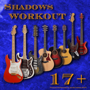 Ian McCutcheon's Shadows Workout 17