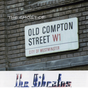 The Ghost of Old Compton Street - The Vibratos
