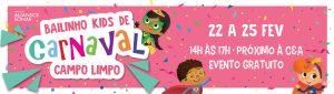 Bailinho Kids de Carnaval no Shopping Campo Limpo