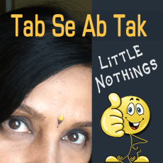 Icon - Little Nothings - Tab Se Ab Tak Show - An Indian Inspirational Podcast in Hindi - Listen to it on Gaana, JioSaavn, Spotify, Apple Podcasts or any other podcasting app of your choice.