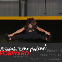 Moving Autism Forward Podcast: Episode #7 Janice Kern