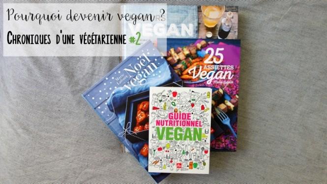 Chroniques d'une vegetarienne - Pourquoi devenir vegan 3