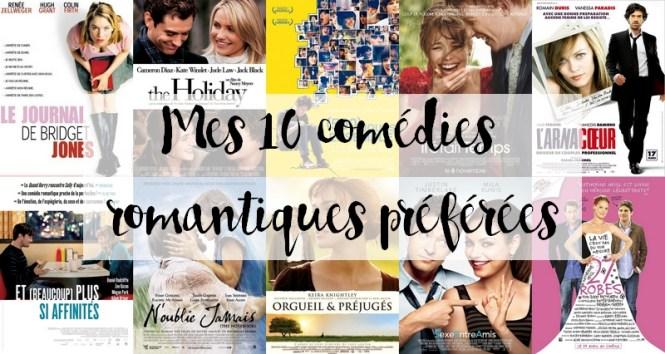 Mes 10 comédies romantiques préférées