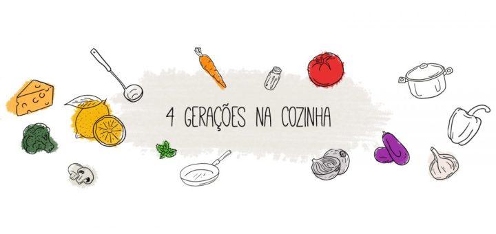 4 Gerações na Cozinha