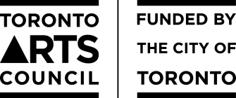 """The Toronto Arts Council logo in black and white. On the left, the text reads """"Toronto Arts Council"""". The A in """"Arts"""" is a triangle. On the right, the text reads """"Funded by the city of Toronto"""""""