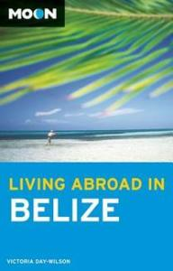 living in belize