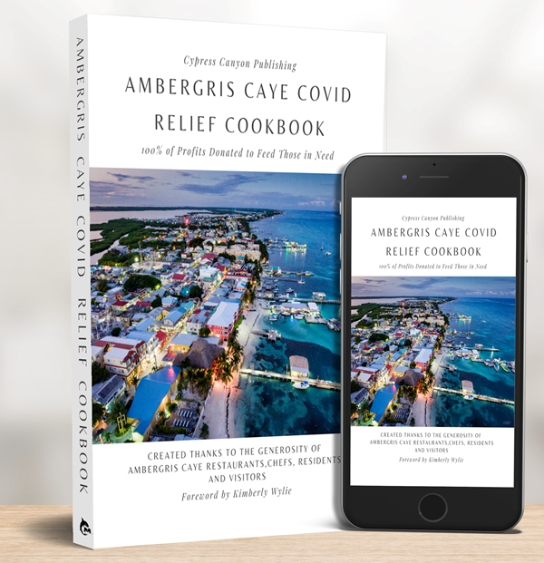 Ambergris Caye Belize COVID Relief Cookbook