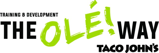 A graphic that reads, 'Training and Development The Olé! Way | Taco John's,' with 'Olé!' in green letters