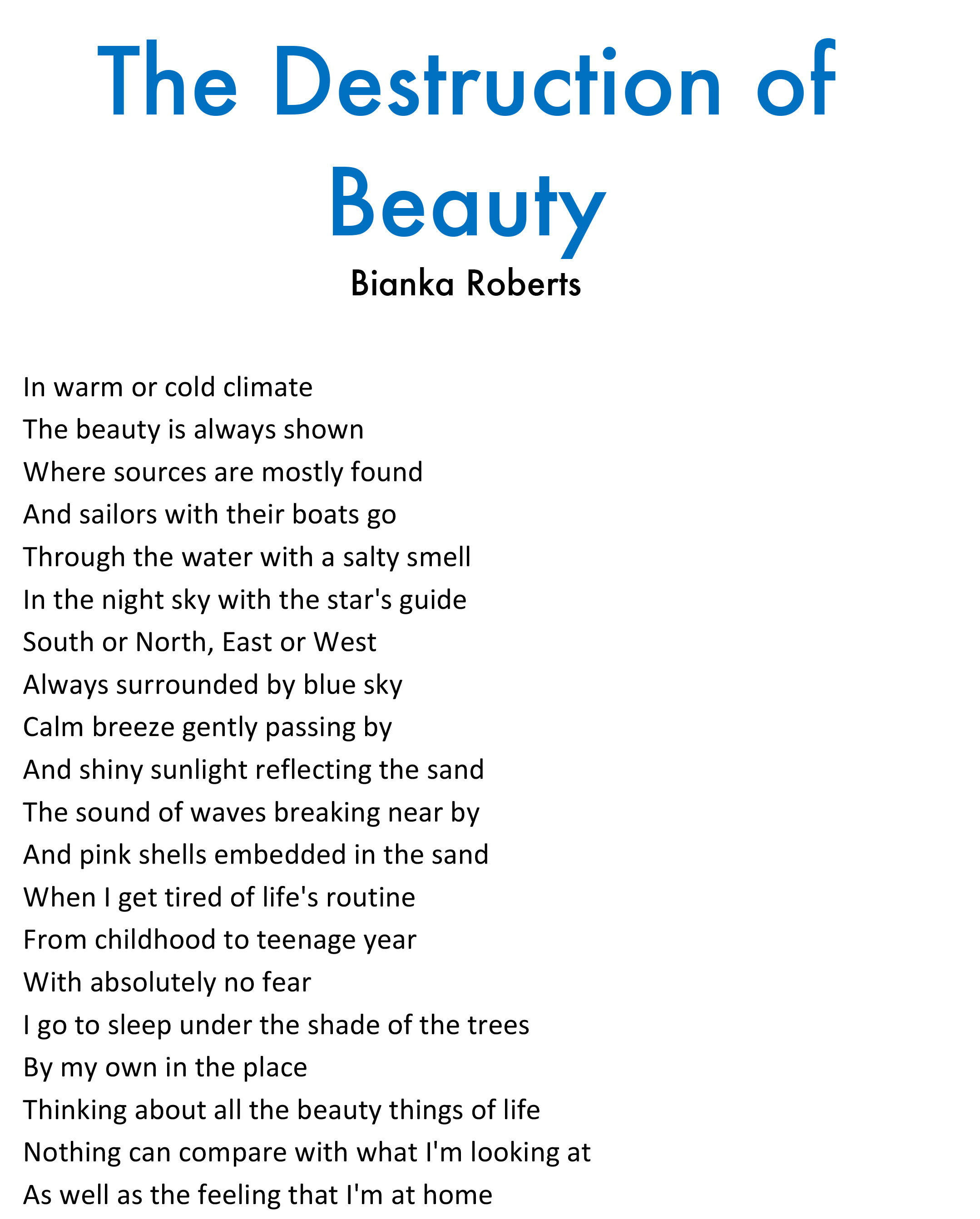 Bianka Roberts - The Destruction of Beauty