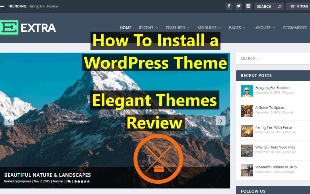 Elegant Themes Review & Install- Best WordPress Theme