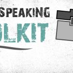 "Your Public Speaking ""Toolkit"""