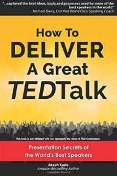 akash  karia matt kramer public speaking how to deliver a great tedtalk tactical talks
