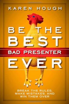 karen hough matt kramer public speaking be the best bad presenter ever tactical talks