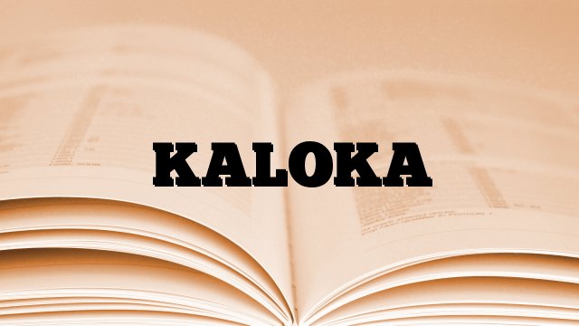 KALOKA