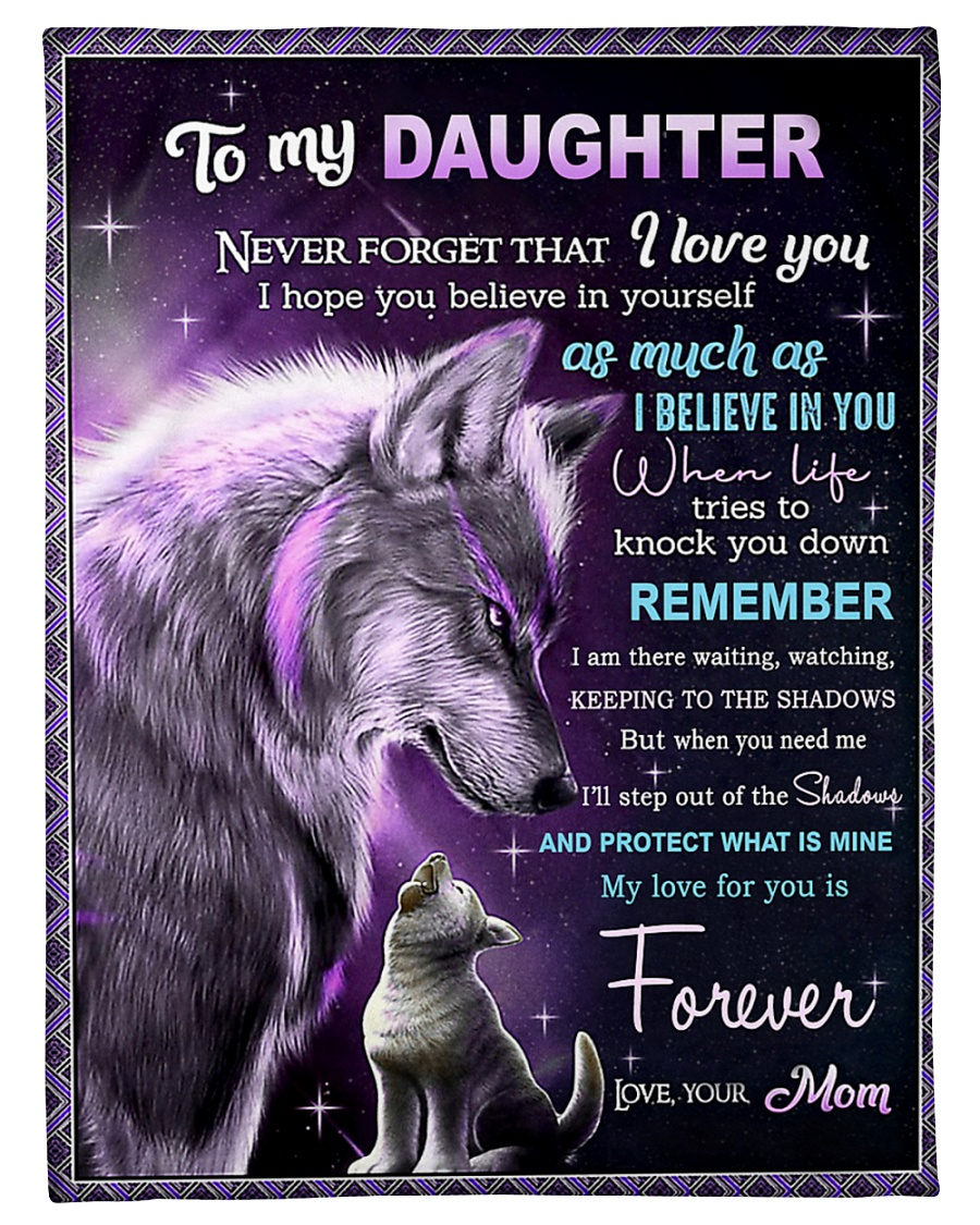 Download To my daughter Never forget that I love you My love for ...