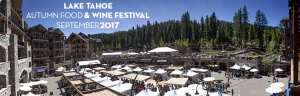 Lake Tahoe Autumn Food and Wine Festival @ The Village at Northstar | Truckee | California | United States