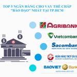"""(Review) Top 5 ngân hàng cho vay thế chấp """"bá đạo"""" nhất tại TP.HCM"""