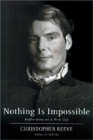 Christopher Reeve's Nothing is Impossible