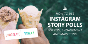 How to Use Instagram Story Polls for Fun, Engagement, and Marketing