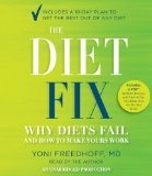 The Diet Fix Why Diets Fail and How to Make Yours Work