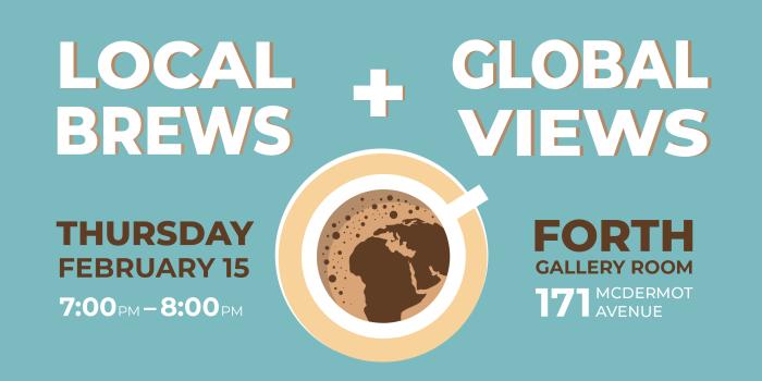 EVENT: Local Brews & Global Views